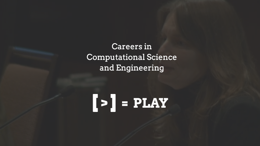Careers in Computational Science and Engineering