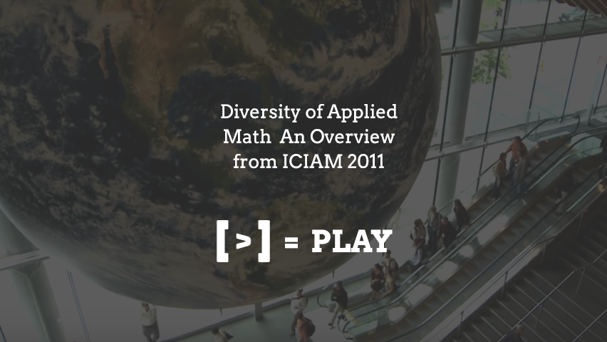 ICIAM 2011: Diversity of Applied Math