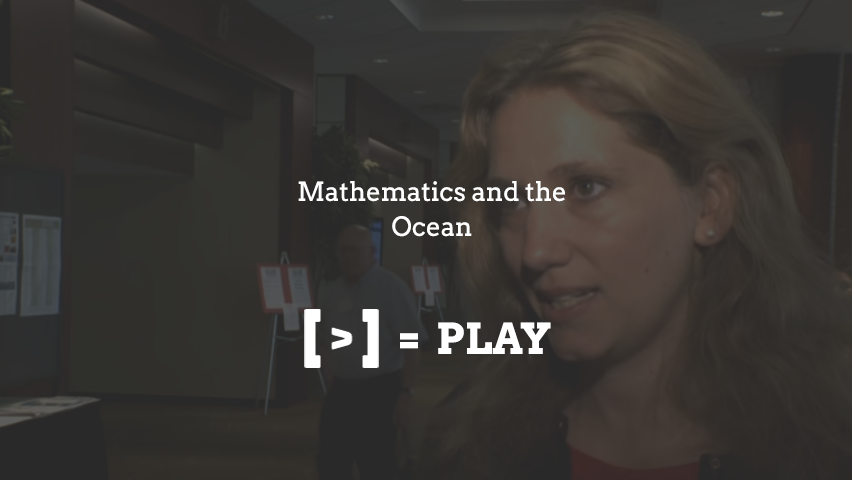 SIAM Annual Meeting: Mathematics and the Ocean